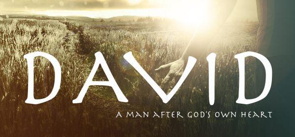 David, a man after God's own heart