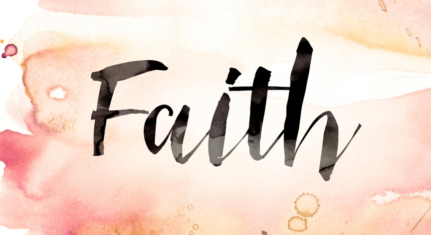 What the Bible says about faith