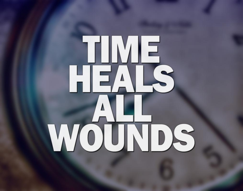 Time heals all wounds if you allow it to, Come and be healed in Jesus name. Forgetting about the past.